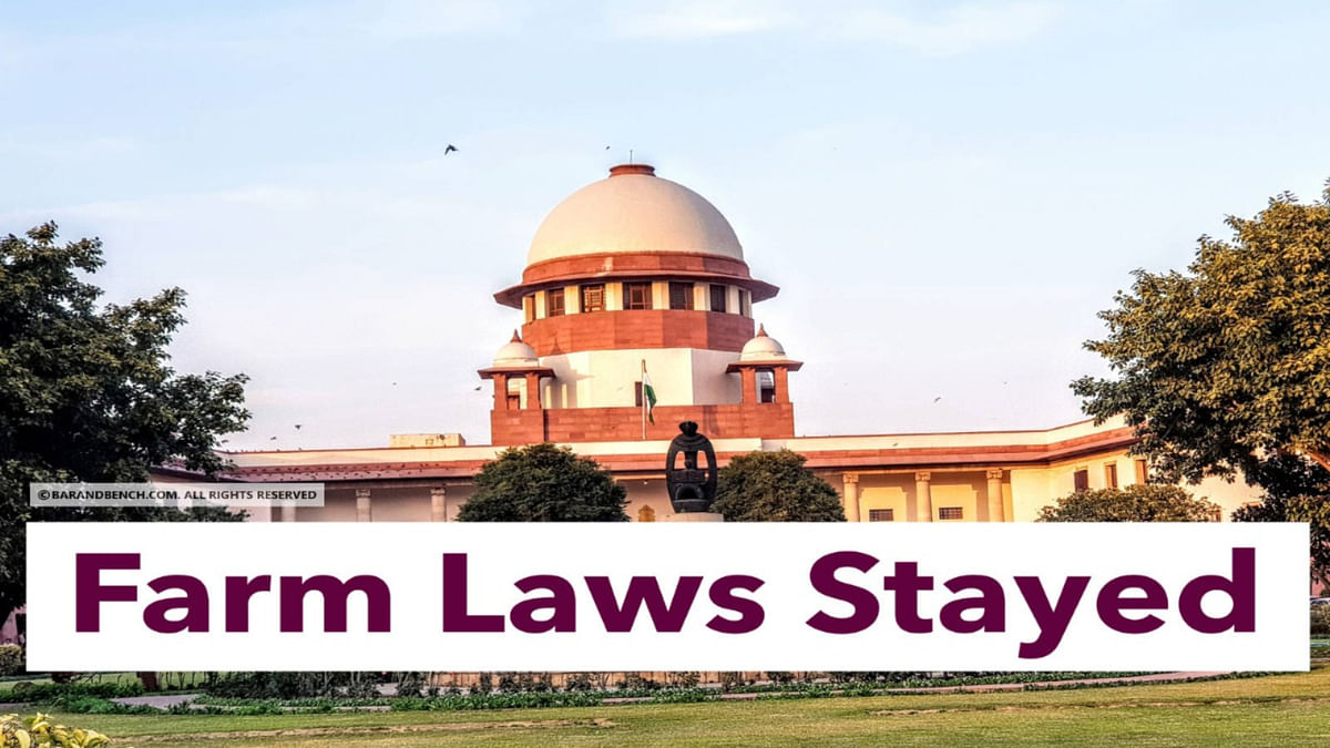 [BREAKING] Supreme Court stays implementation of three Farm Laws, forms 4-member committee to hold talks