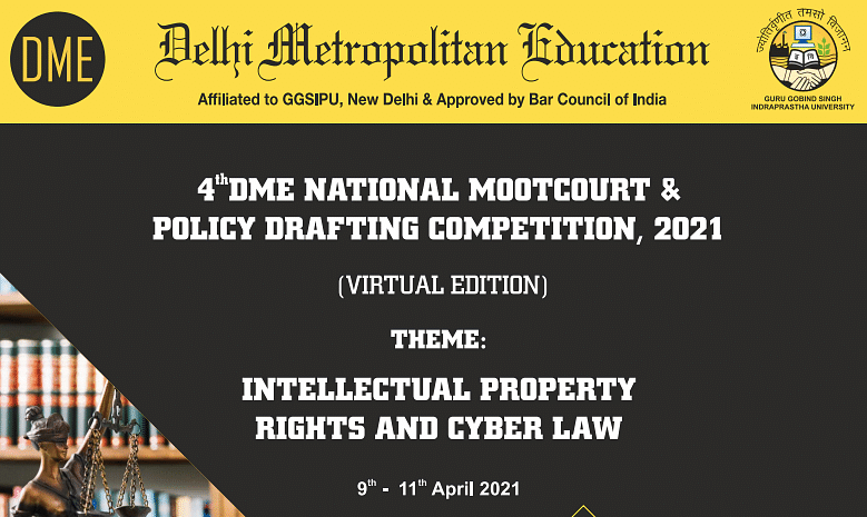 Moot Court Alert: 4th DME National Moot Court & Policy Drafting Competition (Register by Mar 20)