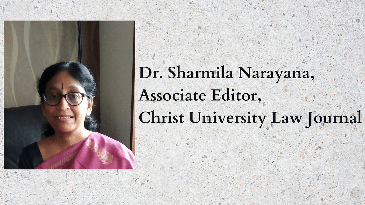 The Journalists: Dr. Sharmila Narayana, Christ University Law Journal