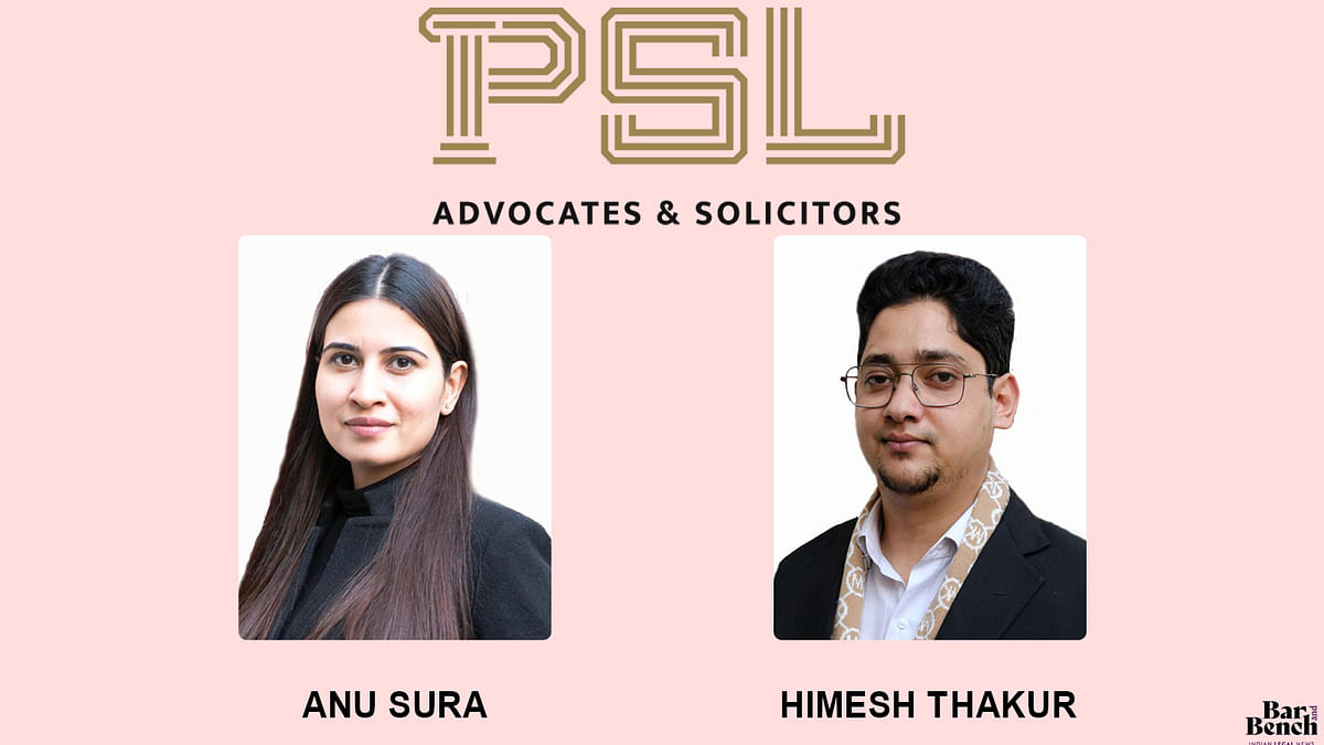 PSL Advocates promotes Anu Sura to Counsel and Himesh Thakur to Senior Associate level