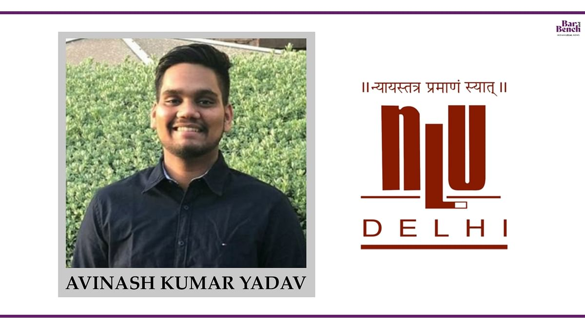 Know your Campus Ambassador: Avinash Kumar Yadav, NLU Delhi