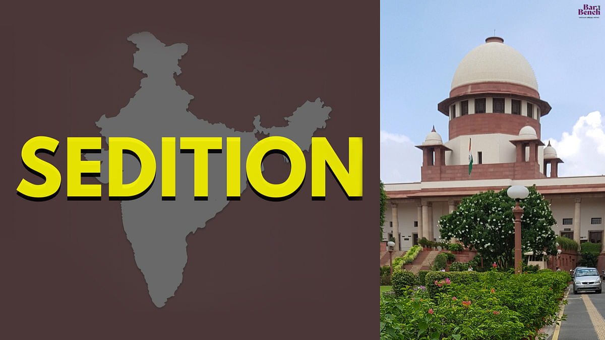 [BREAKING] Supreme Court dismisses plea challenging validity of Sedition law under Section 124A IPC