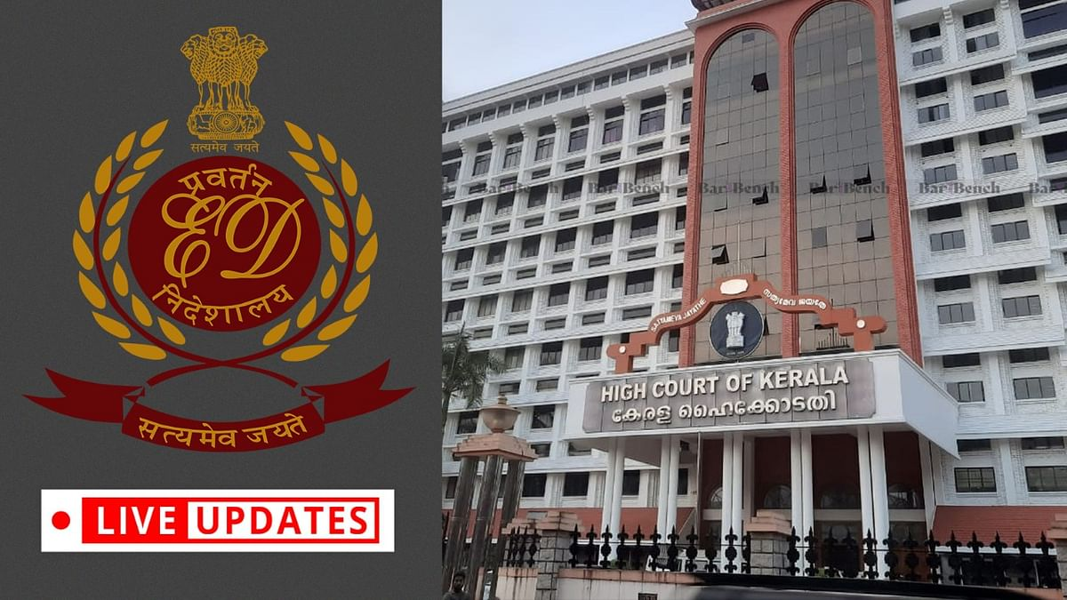 Kerala Police v  Enforcement Directorate: In federal structure, Central agency must respect integrity of State Police: State to Kerala High Court