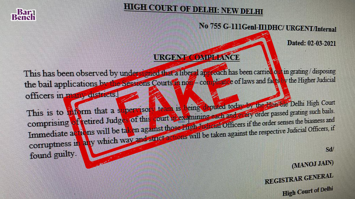 Fake notice claims inquiry into liberal grant of bail by Sessions Courts; Delhi High Court asks Delhi Police to examine