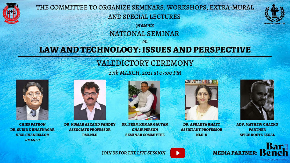 Event Report: RMLNLU's National Seminar on Law & Technology, 2021