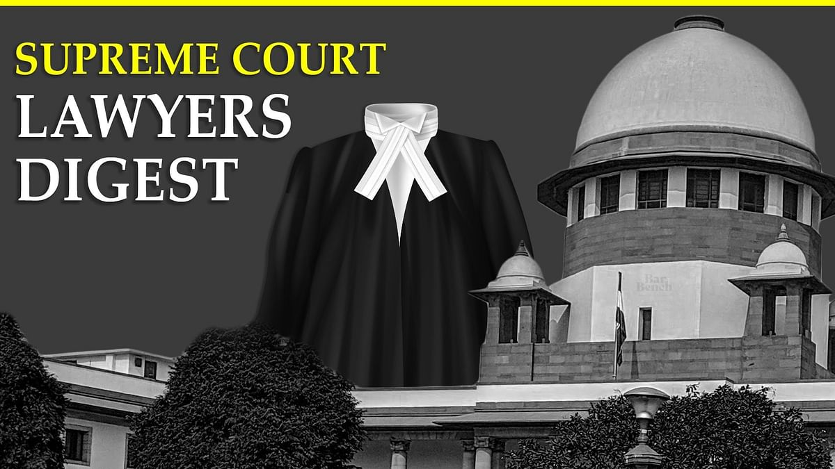 The Lawyer's Digest: Supreme Court Judgments passed in February 2021
