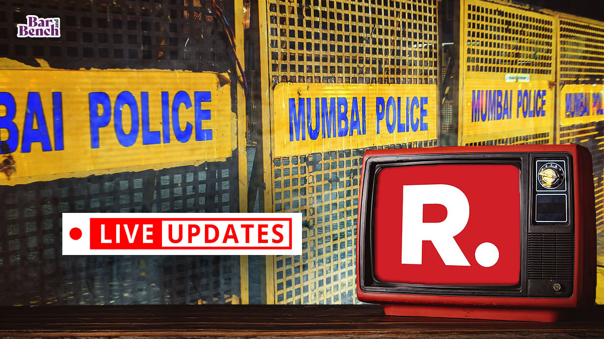 Bombay High Court hears Republic TV's plea against proceedings by Mumbai Police in TRP Scam case: LIVE UPDATES