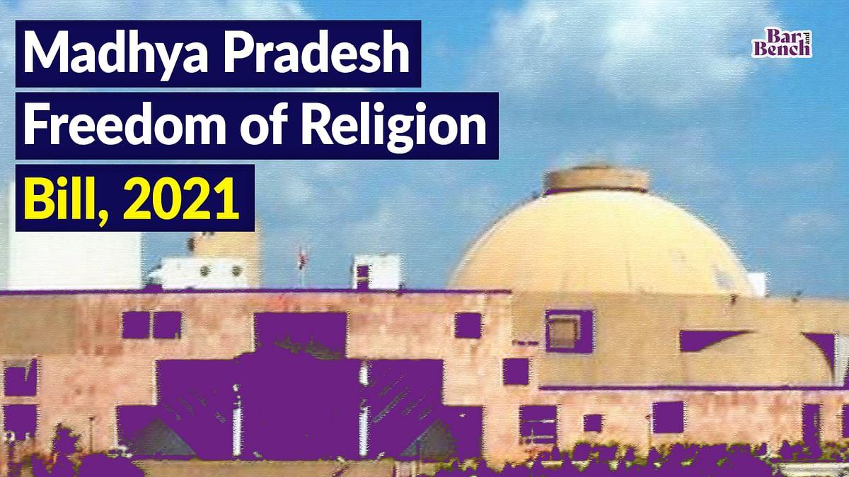 Madhya Pradesh Legislative Assembly passes Freedom of Religion Bill, 2021