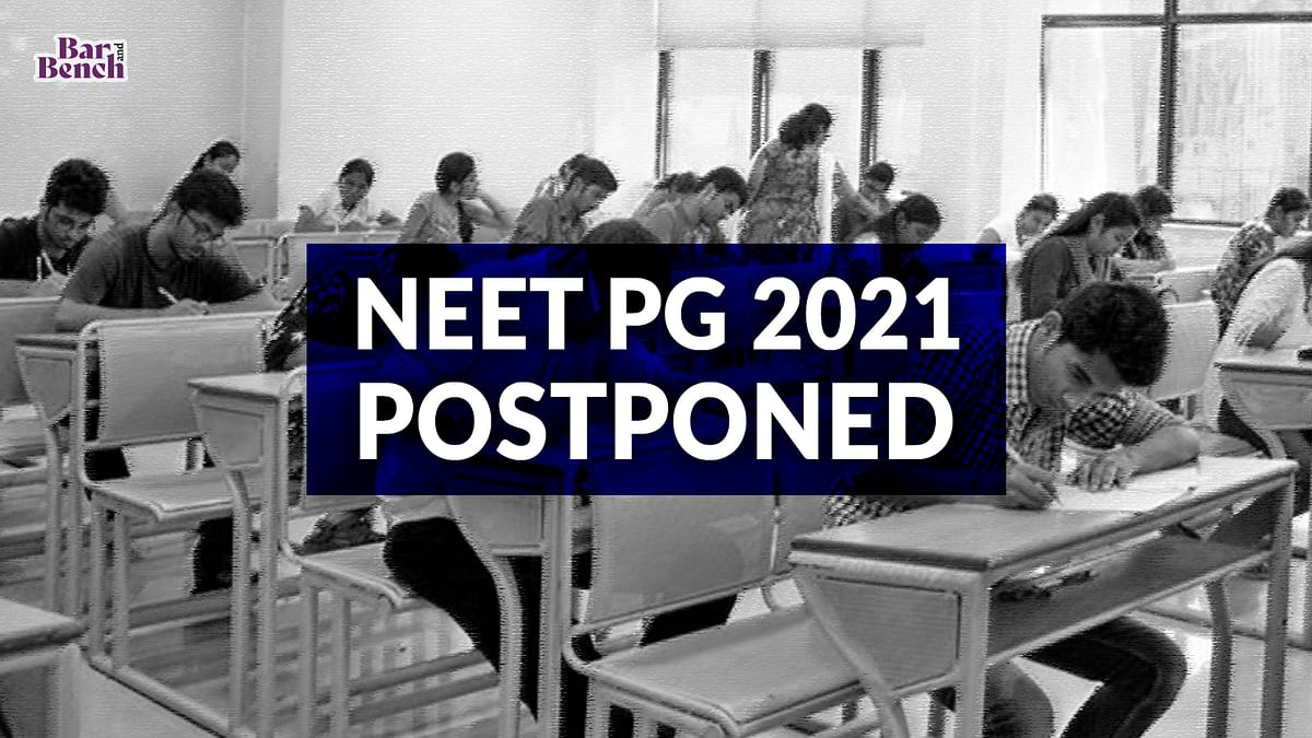 NEET PG 2021 postponed due to COVID-19 situation