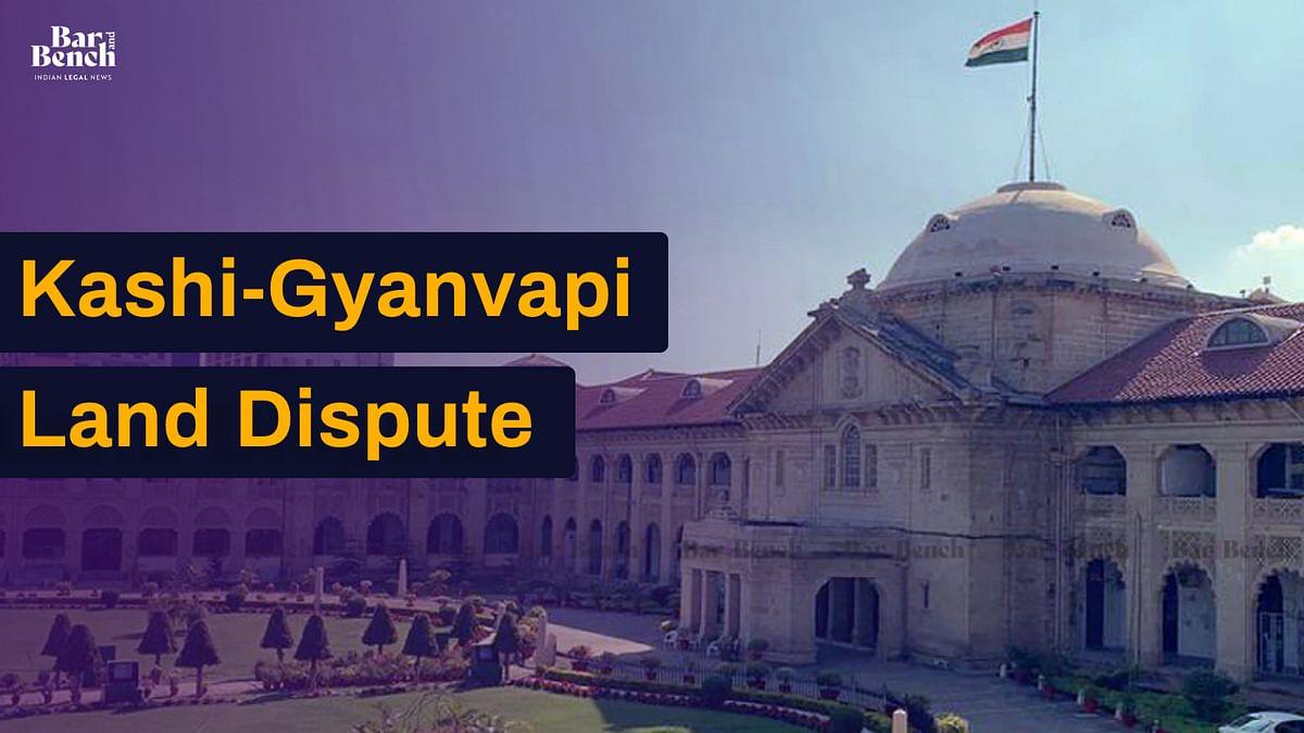 Gyanvapi-Kashi land dispute, Allahabad HC