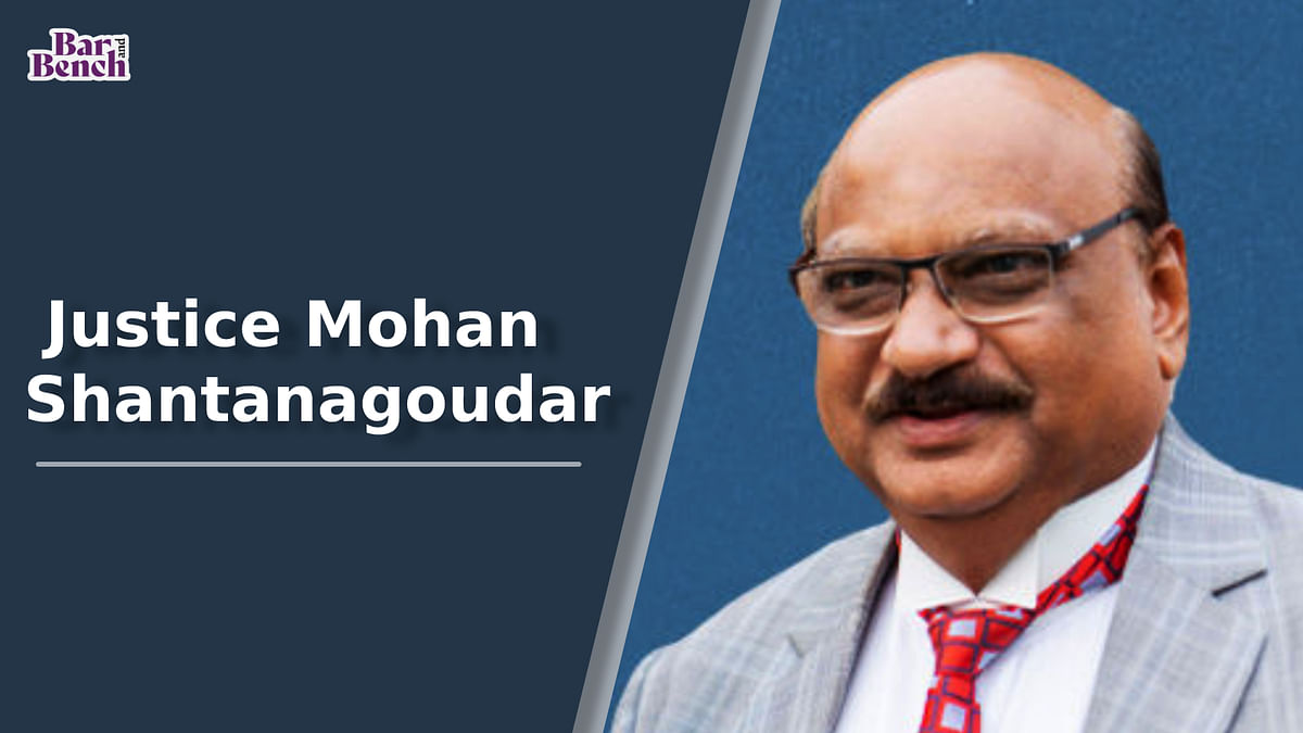 A tribute to the late Justice Mohan Shantanagoudar