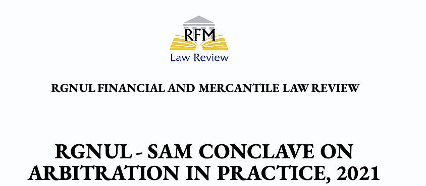 RGNUL-SAM Conclave on Arbitration in Practice, 2021 (Register by 17 July)
