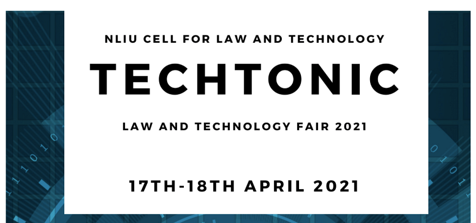"""Attend: """"Techtonic"""" NLIU's Law and Technology Fair, 2021 (Apr 17 - 18)"""