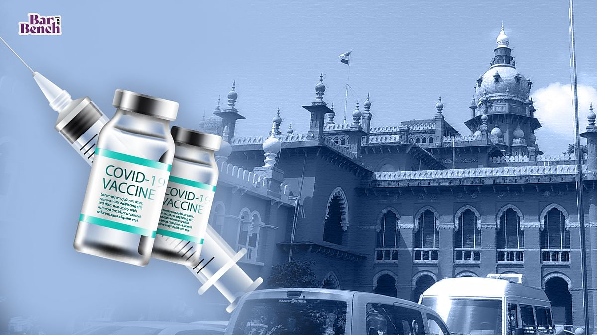 """[COVID-19] """"Hoped that the target is met sooner than later:"""" Madras High Court on Centre's assurance of 216 Crore vaccines for India by year-end"""