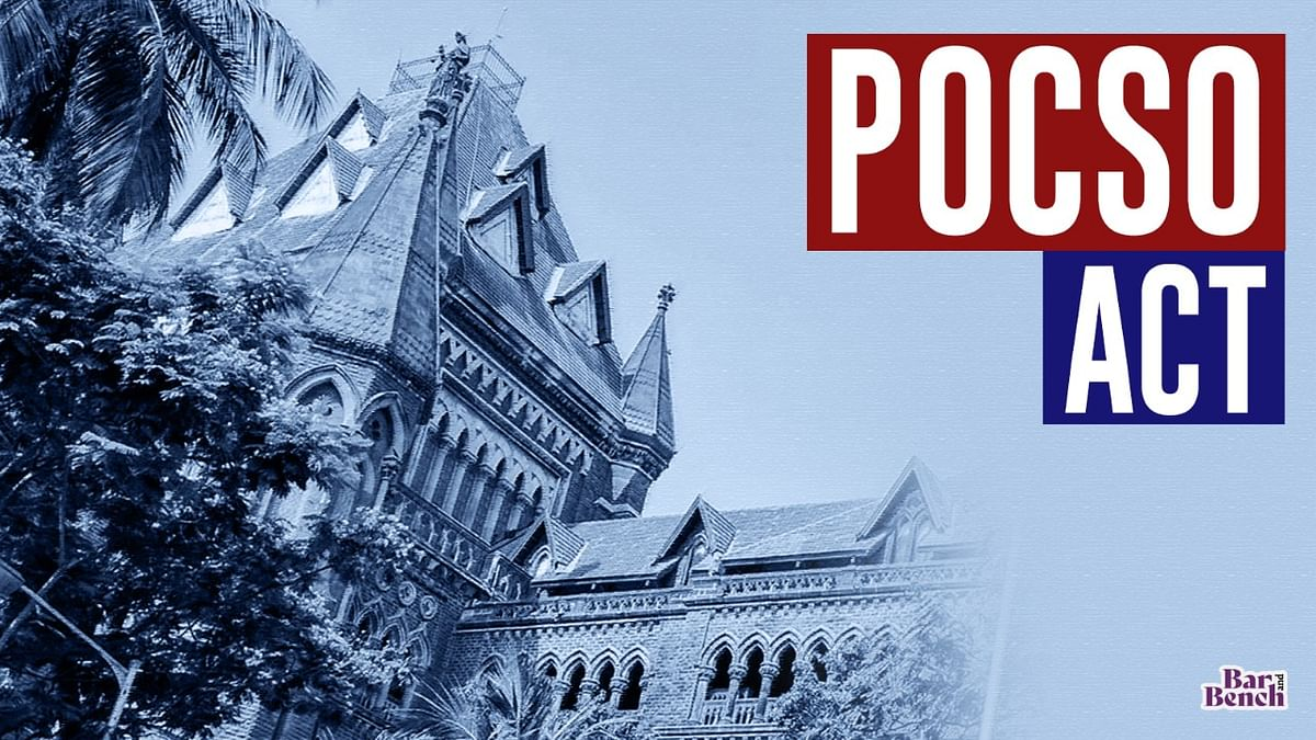 [BREAKING] Bombay High Court issues guidelines for effective compliance with POCSO Act provisions on victim participation