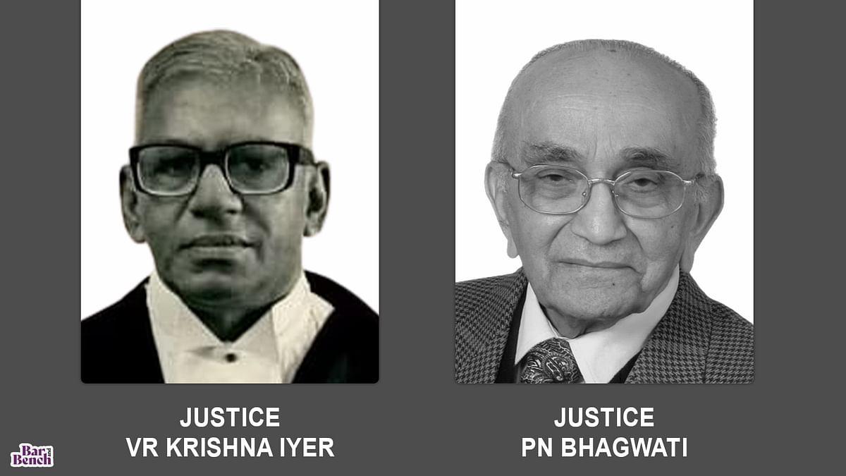 Justice VR Krishna Iyer and Justice PN Bhagwati