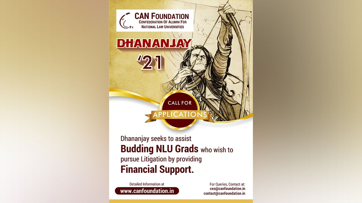 Project Dhananjay, 2nd edition: CAN Foundation calls for applications from students wishing to enter field of litigation
