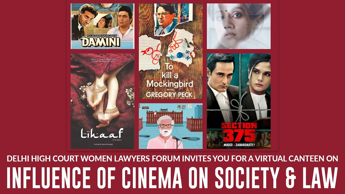 Delhi HC Women Lawyers Forum to host virtual canteen on Influence of cinema on Society and Law [May 14]