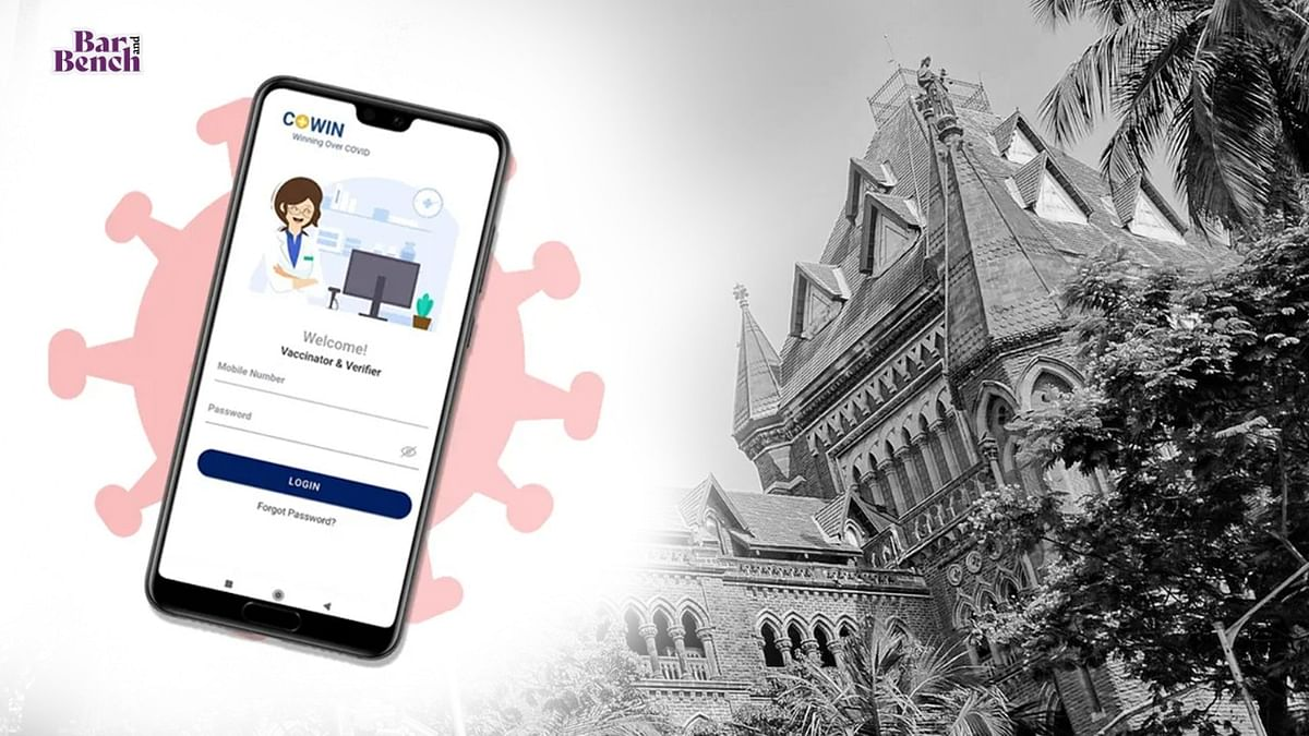 "[COVID-19 Vaccine] Booking through CoWIN portal ""ordeal"" for citizens: PIL in Bombay High Court seeks dedicated booking mechanism for Mumbai"