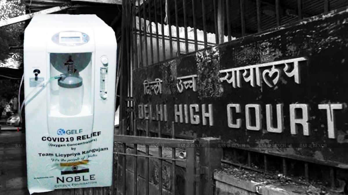 [BREAKING] Imposition of IGST on import of oxygen concentrators as gift for personal use unconstitutional: Delhi High Court