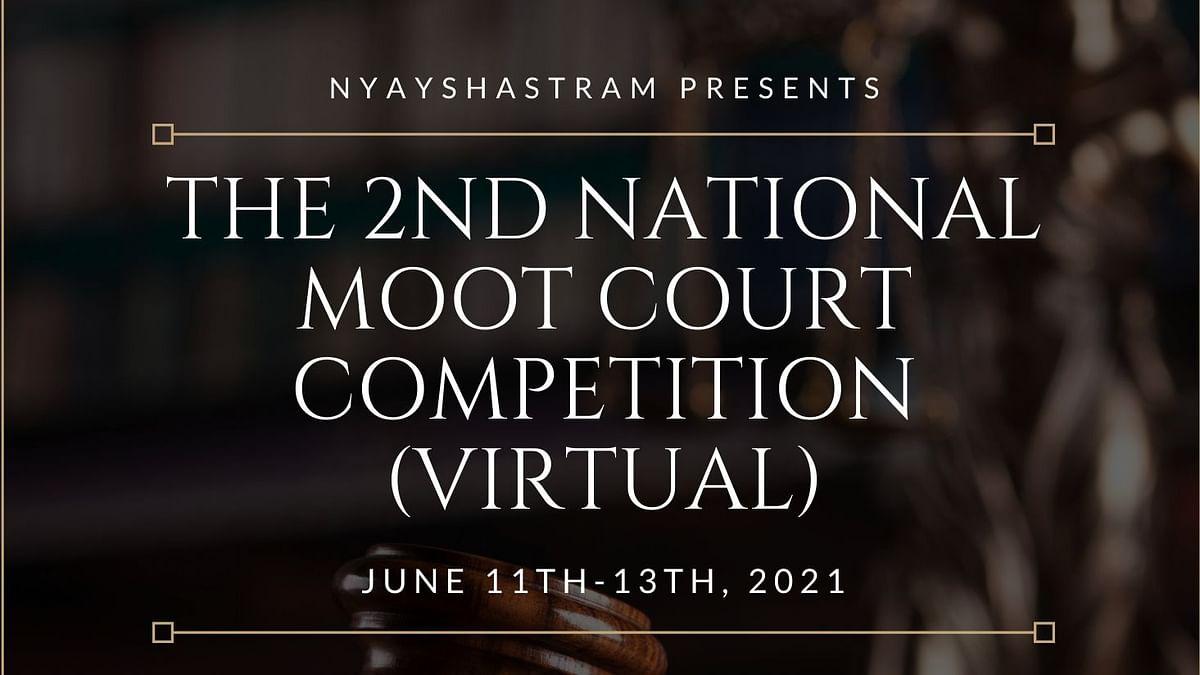 Nyayshastram's 2nd National Moot Court Competition (virtual)