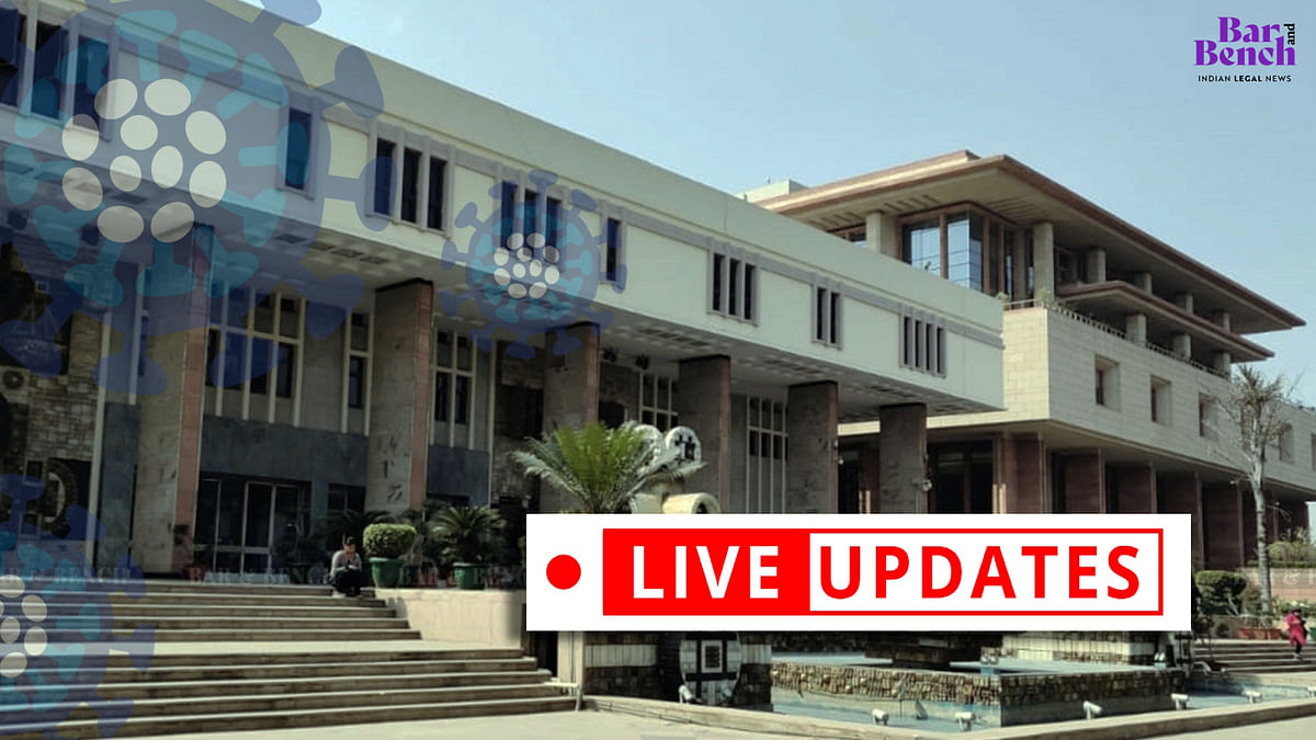 [LIVE UPDATES] Delhi High Court hears petitions dealing with issues arising out of  COVID-19
