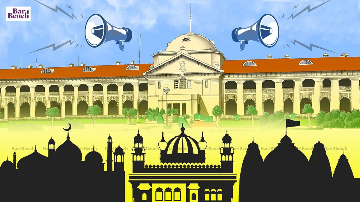 """""""To disturb sleep would amount to torture:"""" Plea in Allahabad High Court to ban use of loudspeakers for religious recitation/call to prayer"""