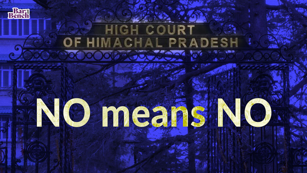 """""""NO means NO; The simple sentence has become most difficult for some men to understand:"""" Himachal Pradesh High Court denies bail to rape accused"""