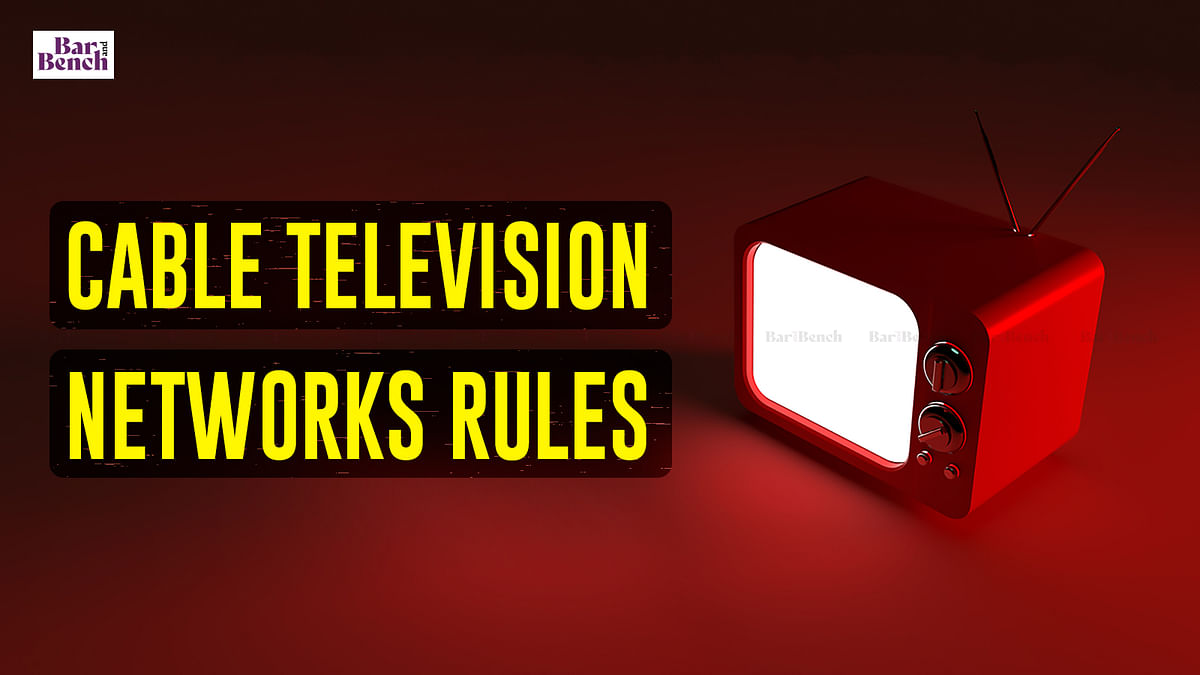Centre notifies Cable Television Networks Rules to ensure adherence to Programme Code and Advertising Code