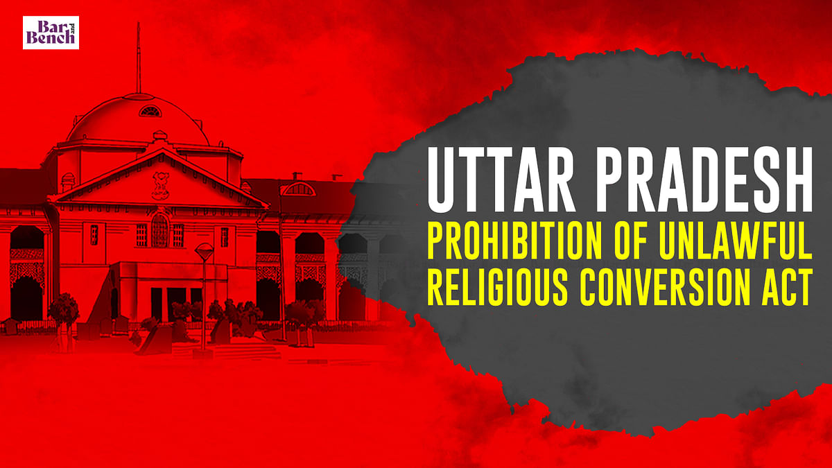 Petitions before Allahabad High Court challenging UP anti-conversion ordinance withdrawn; notice issued on one petition challenging Act