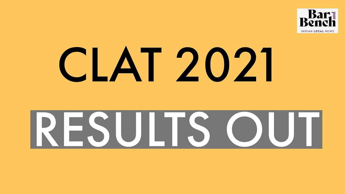 Breaking: CLAT 2021 results are out