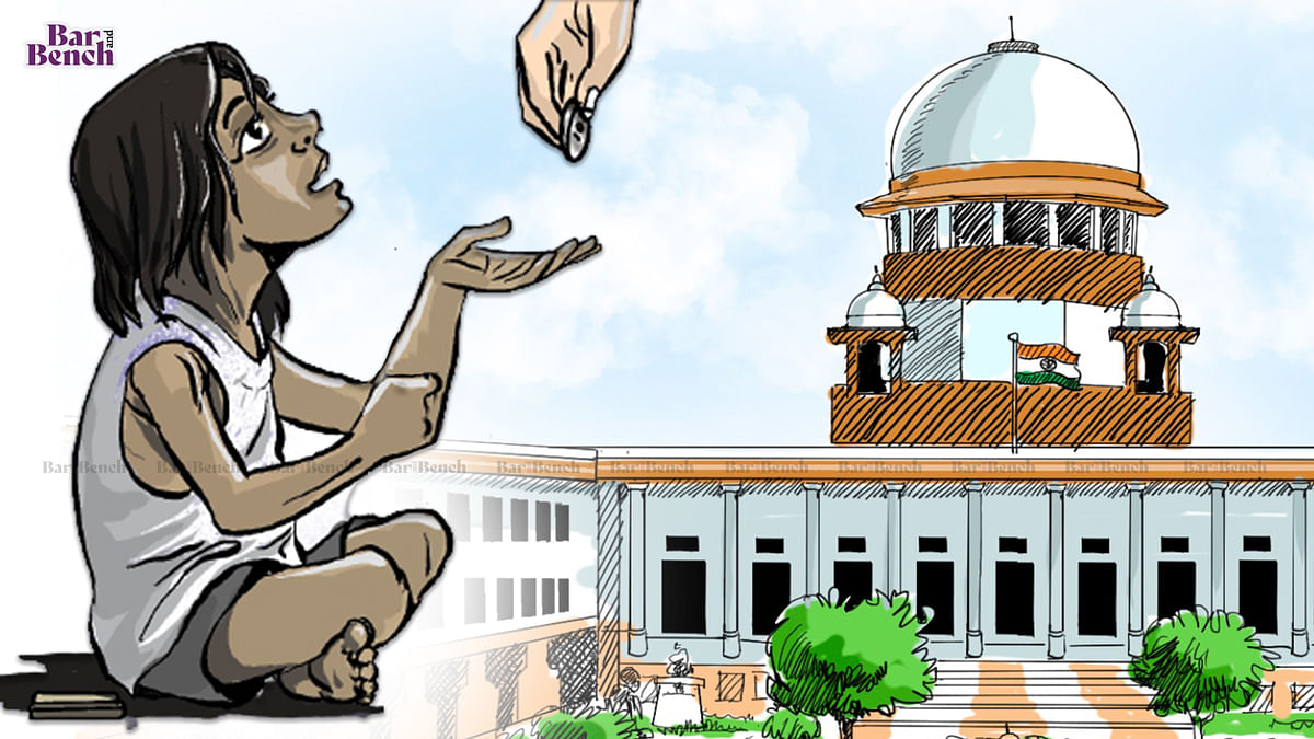 """""""We won't take elitist view to restrain beggars from begging:"""" Supreme Court issues notice on plea for rehabilitation of beggars"""