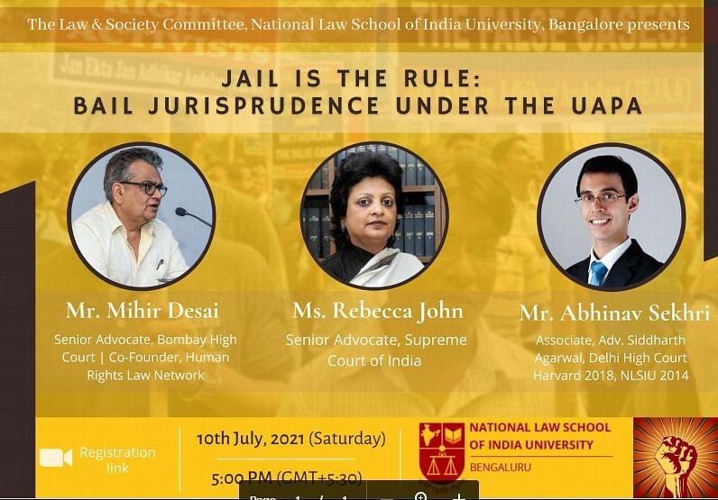"Webinar Alert: ""Jail Is The Rule: Bail Jurisprudence Under The UAPA"" by The Law & Society Committee, NLSIU"