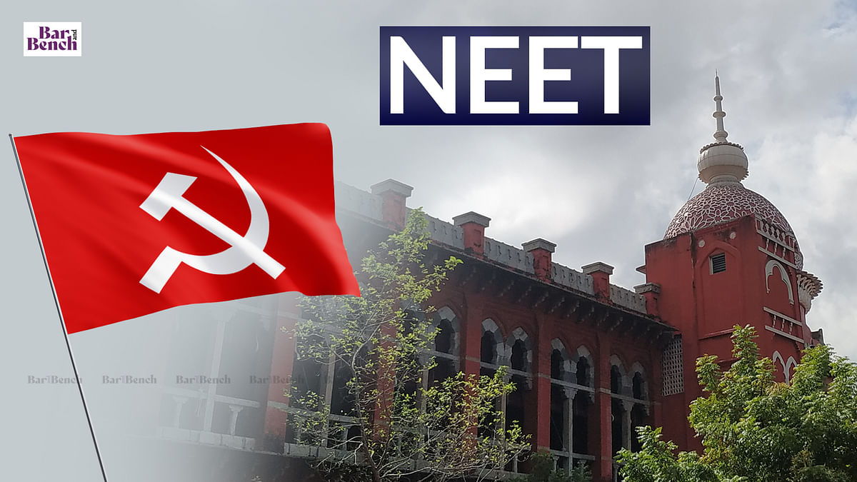 [NEET committee] Post NEET, govt school students in TN govt medical colleges dropped to zero in 2019: CPI(M) opposes BJP leader plea in Madras HC