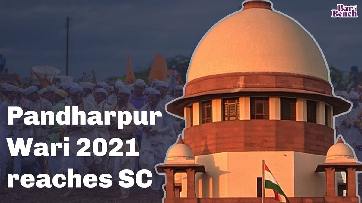 [BREAKING] Pandharpur Wari 2021: Supreme Court dismisses plea to allow millions of devotees to perform pilgrimage till Lord Vithal temple