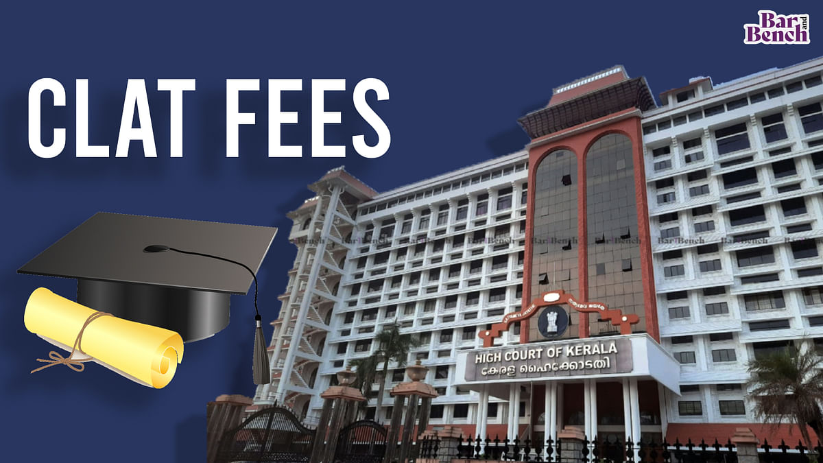 [BREAKING] Kerala High Court issues notice in plea by CLAT 2021 candidates challenging ₹50,000 deposit charged for counselling
