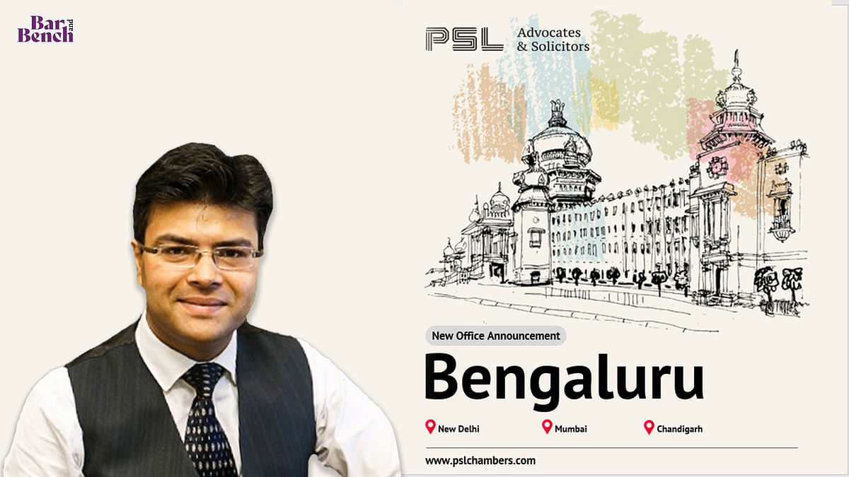PSL Advocates & Solicitors opens office in Bengaluru