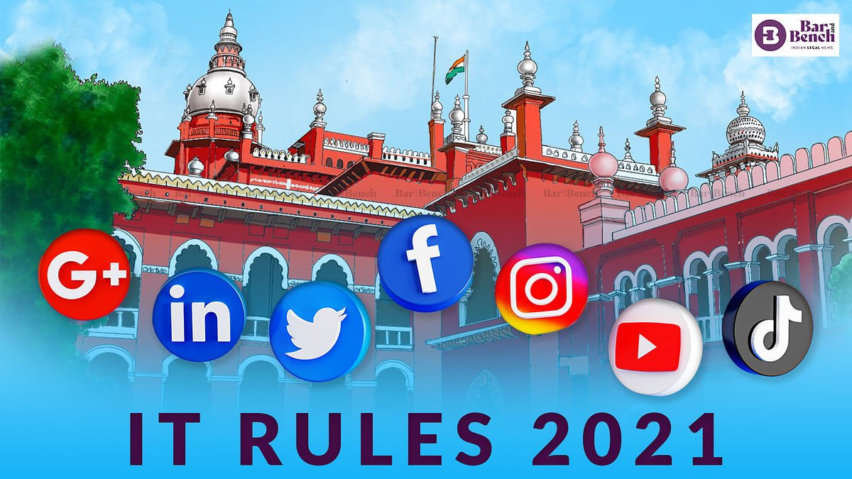 [IT Rules 2021] We sometimes feel HC is not taken seriously: Madras High Court adjourns case again after Centre seeks last chance to file counter