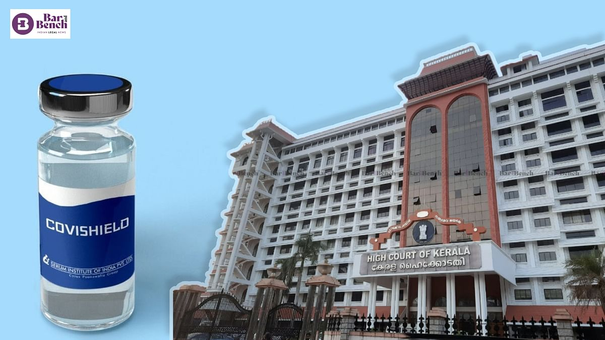 [COVID-19 ] Is the 84-day gap between Covishield vaccine shots due to shortage or efficacy? Kerala High Court seeks Centre govt's response