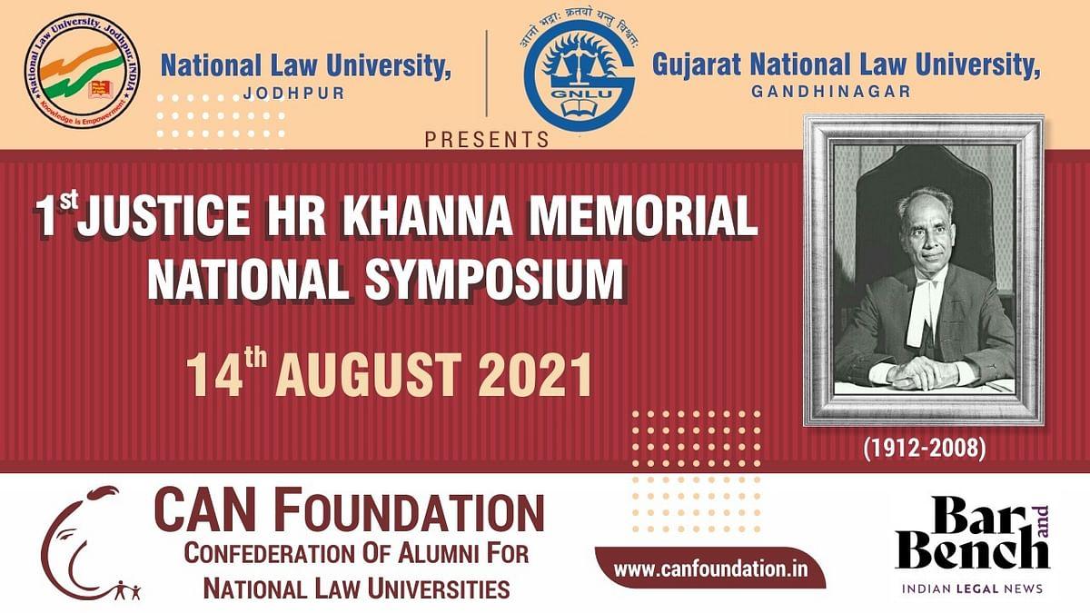 CAN Foundation, NLU Jodhpur, GNLU Gandhinagar to host Justice HR Khanna Memorial National Symposium [August 14]