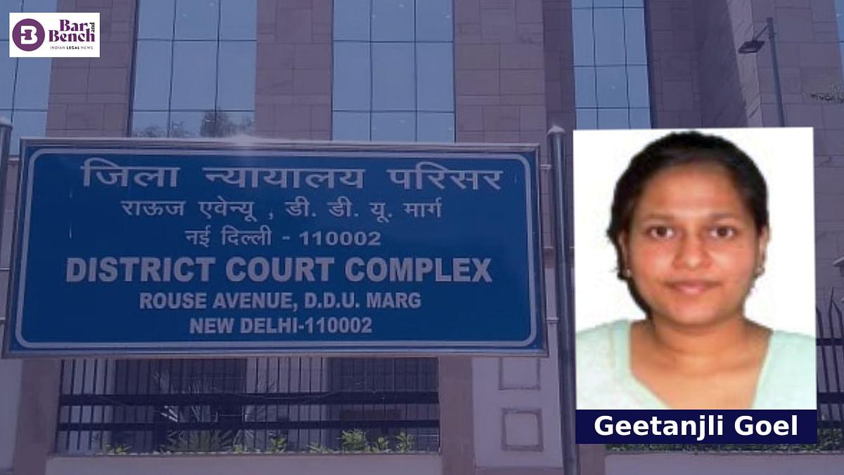 Geetanjli Goel, Rouse Avenue Courts Delhi