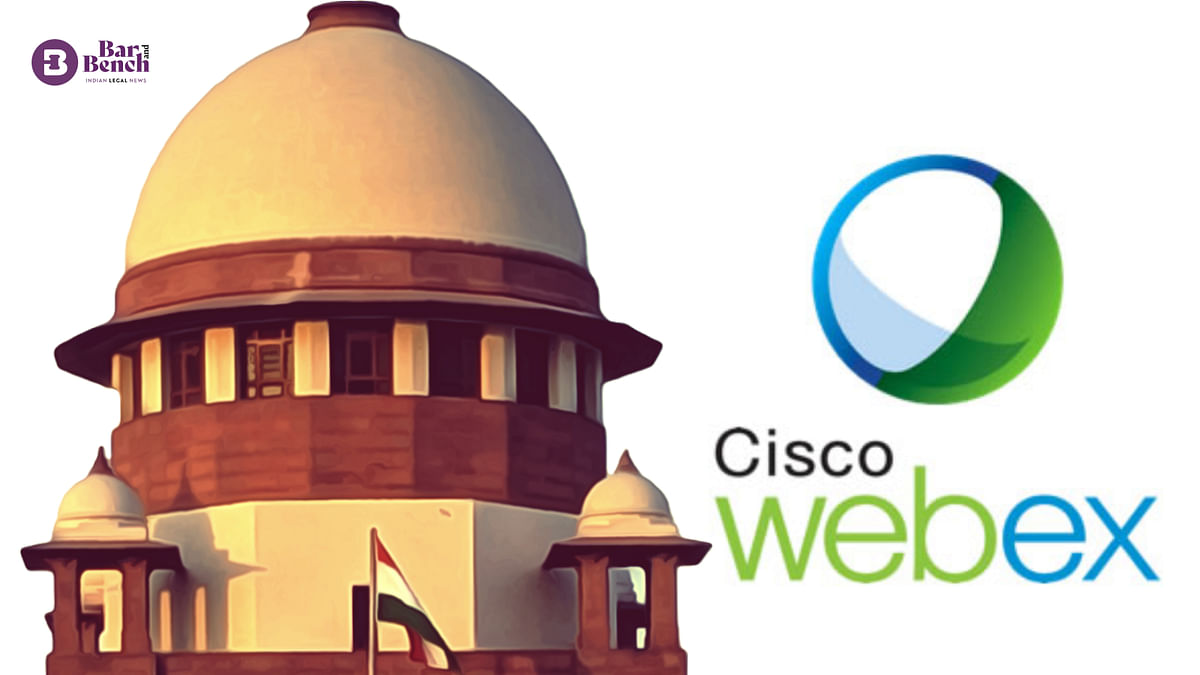 Supreme Court begins trial of CISCO WebEx platform for virtual hearing of cases