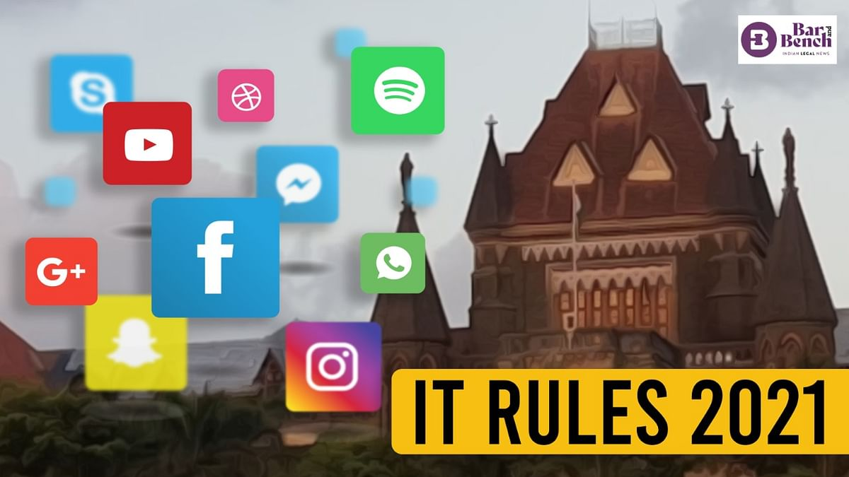 """""""Do IT Rules 2021 entrench the parent Act:"""" Bombay High Court reserves verdict"""