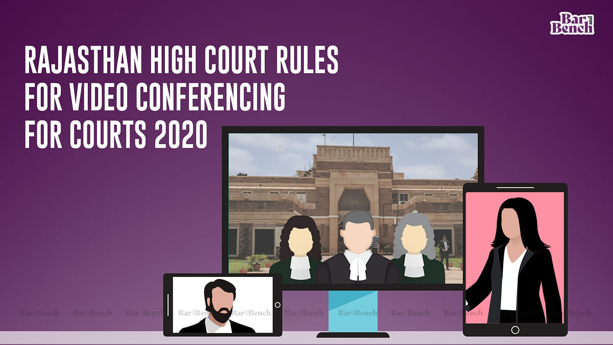 Public will be allowed to view virtual court proceedings: Rajasthan High Court notifies rules for video conference hearings