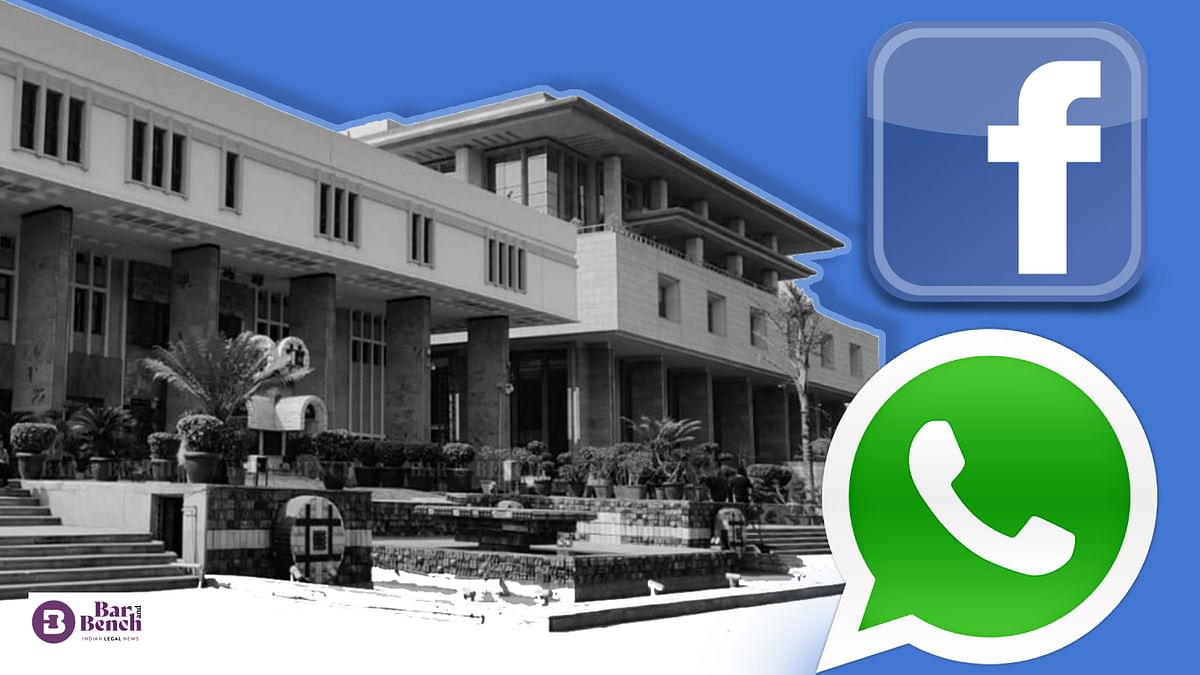 Delhi High Court issues notice in WhatsApp, Facebook challenge to requirement under IT Rules 2021 to trace first originator