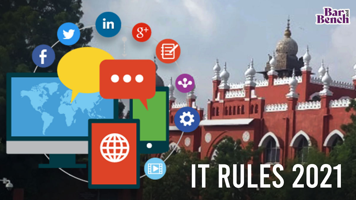 """[Challenge to IT Rules 2021] """"What is this:"""" Madras High Court pulls up Central govt for delay in filing response"""