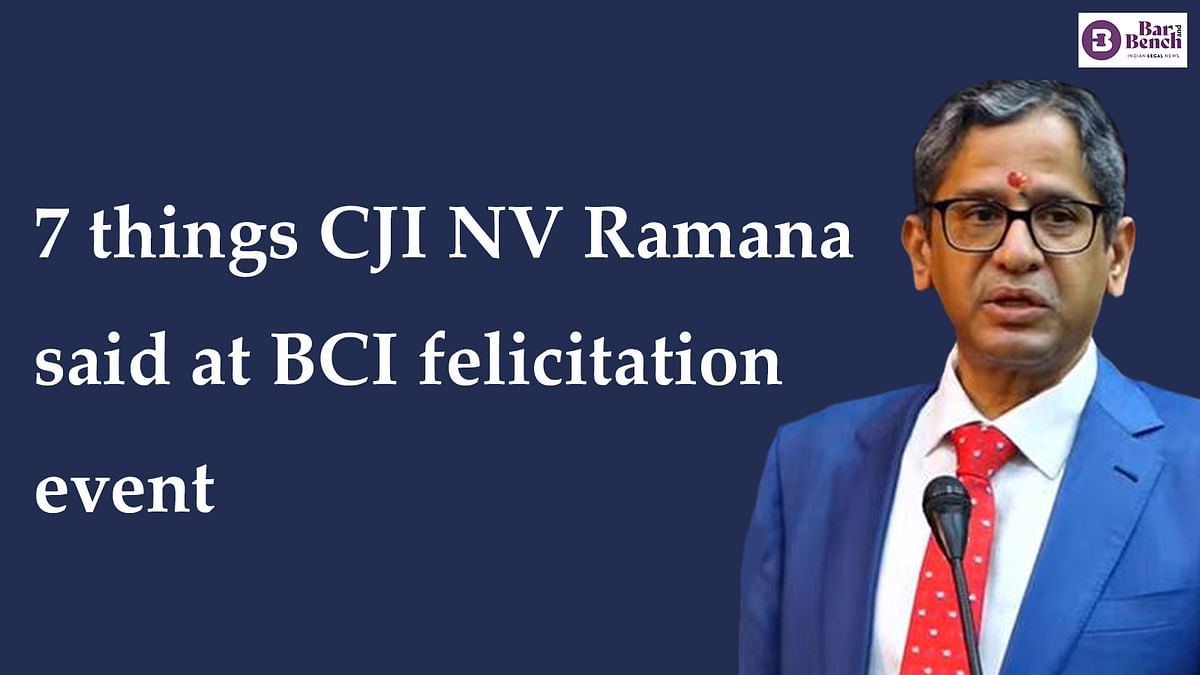 No toilets for women in courts, respect senior colleagues: Seven things CJI NV Ramana said at the BCI event