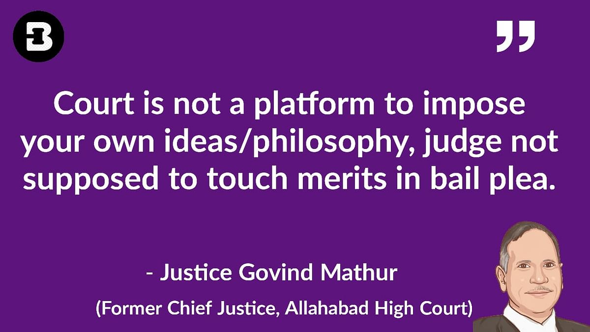 Court is not a platform to impose your own ideas/philosophy: Justice Govind Mathur