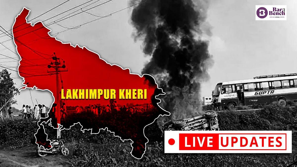 Lakhimpur Kheri: Suo motu case hearing before Supreme Court [Live Updates]