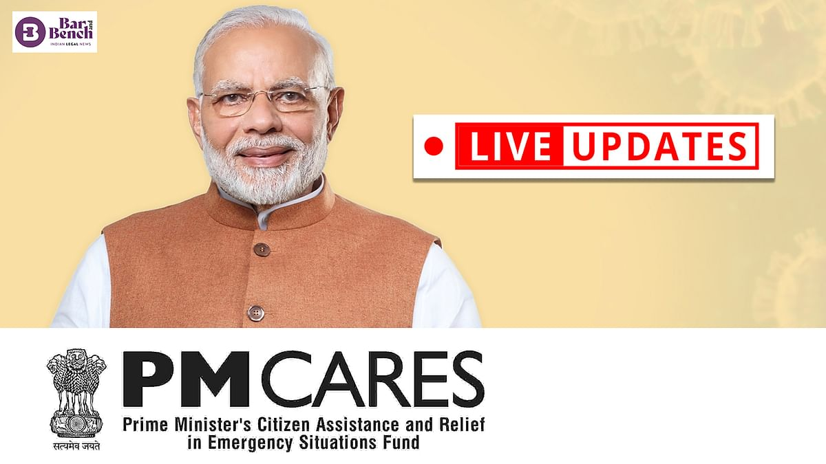 """Whether PM Cares Fund is """"State"""" under Article 12 of the Constitution [Live Updates from Delhi High Court]"""